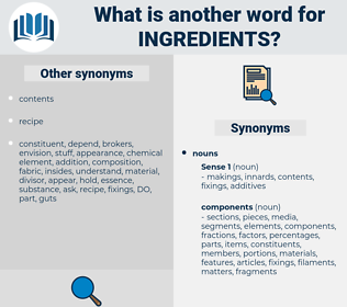 ingredients, synonym ingredients, another word for ingredients, words like ingredients, thesaurus ingredients