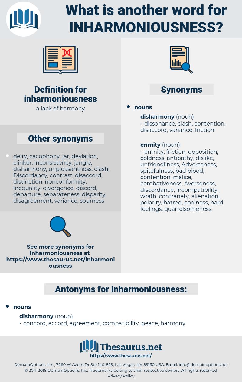 inharmoniousness, synonym inharmoniousness, another word for inharmoniousness, words like inharmoniousness, thesaurus inharmoniousness