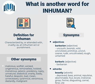 inhuman, synonym inhuman, another word for inhuman, words like inhuman, thesaurus inhuman