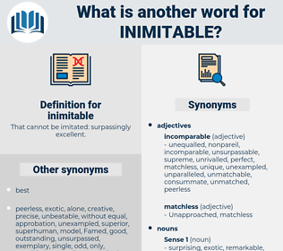 inimitable, synonym inimitable, another word for inimitable, words like inimitable, thesaurus inimitable