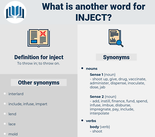 inject, synonym inject, another word for inject, words like inject, thesaurus inject