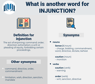 injunction, synonym injunction, another word for injunction, words like injunction, thesaurus injunction