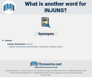 injuns, synonym injuns, another word for injuns, words like injuns, thesaurus injuns