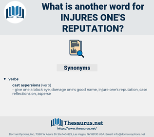 injures one's reputation, synonym injures one's reputation, another word for injures one's reputation, words like injures one's reputation, thesaurus injures one's reputation