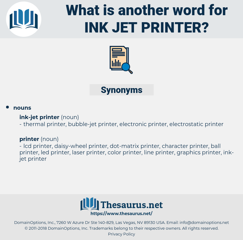 ink-jet printer, synonym ink-jet printer, another word for ink-jet printer, words like ink-jet printer, thesaurus ink-jet printer