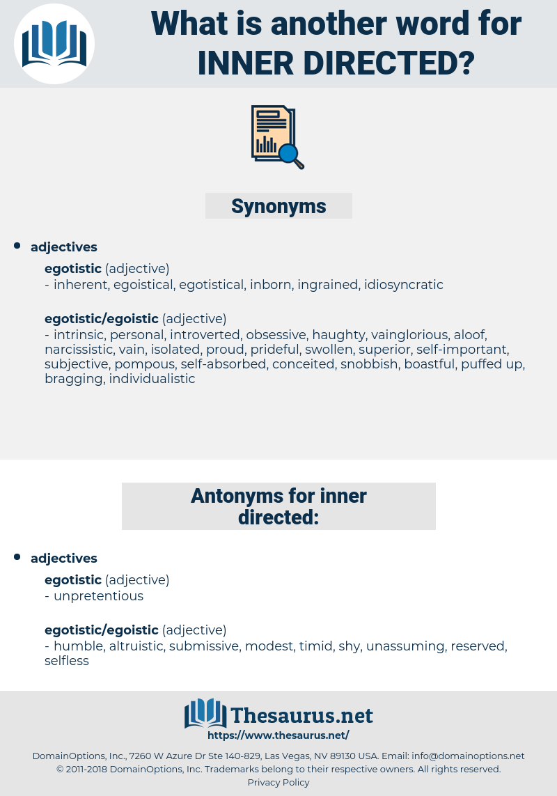 inner-directed, synonym inner-directed, another word for inner-directed, words like inner-directed, thesaurus inner-directed