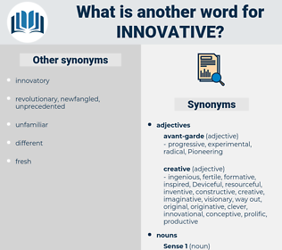 innovative, synonym innovative, another word for innovative, words like innovative, thesaurus innovative