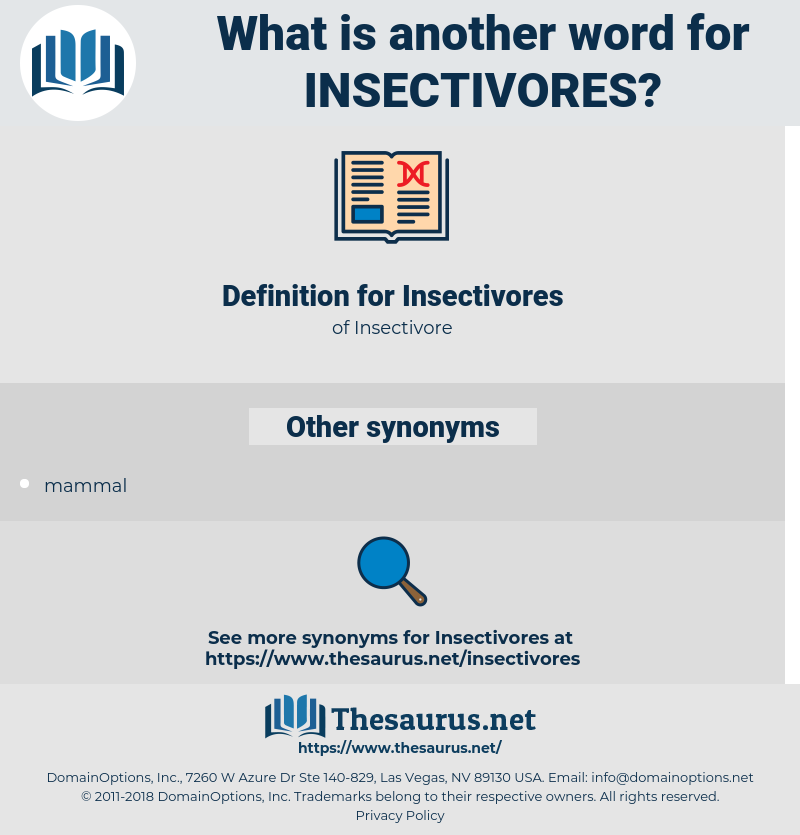 Insectivores, synonym Insectivores, another word for Insectivores, words like Insectivores, thesaurus Insectivores