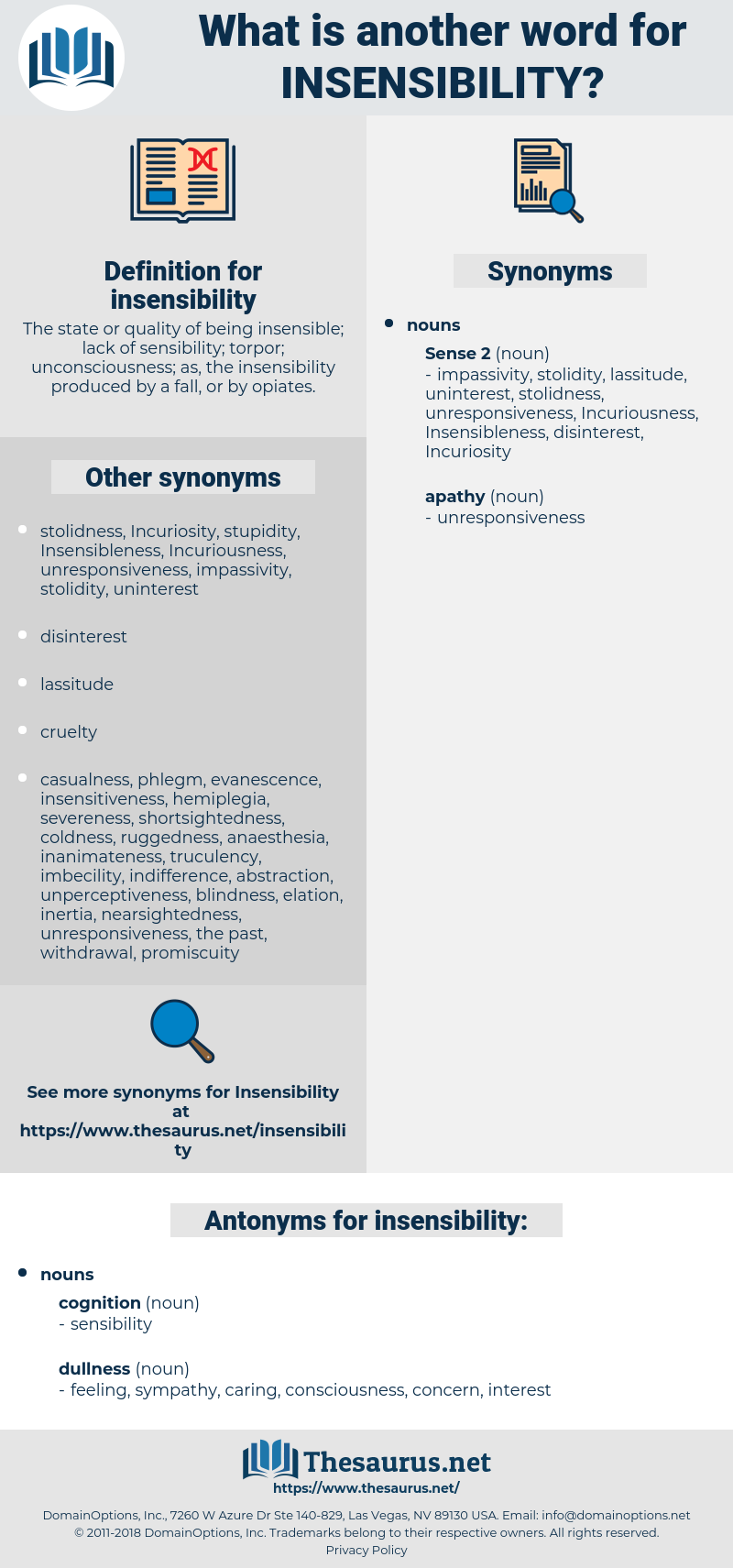insensibility, synonym insensibility, another word for insensibility, words like insensibility, thesaurus insensibility