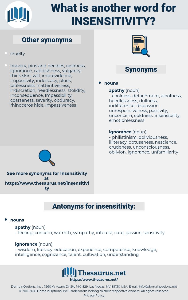 insensitivity, synonym insensitivity, another word for insensitivity, words like insensitivity, thesaurus insensitivity
