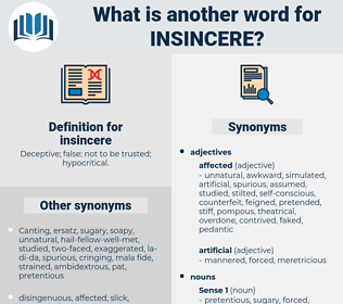 insincere, synonym insincere, another word for insincere, words like insincere, thesaurus insincere