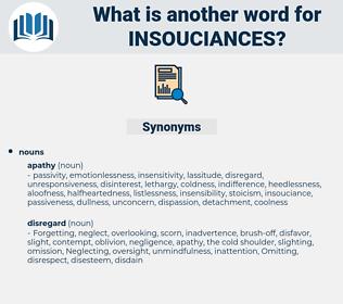 insouciances, synonym insouciances, another word for insouciances, words like insouciances, thesaurus insouciances