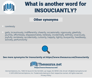 insouciantly, synonym insouciantly, another word for insouciantly, words like insouciantly, thesaurus insouciantly