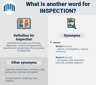 inspection, synonym inspection, another word for inspection, words like inspection, thesaurus inspection