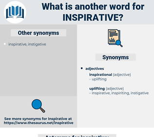 inspirative, synonym inspirative, another word for inspirative, words like inspirative, thesaurus inspirative