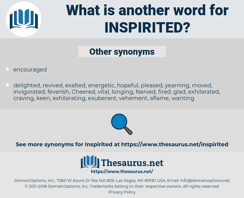 Inspirited, synonym Inspirited, another word for Inspirited, words like Inspirited, thesaurus Inspirited