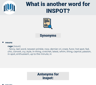 inspot, synonym inspot, another word for inspot, words like inspot, thesaurus inspot