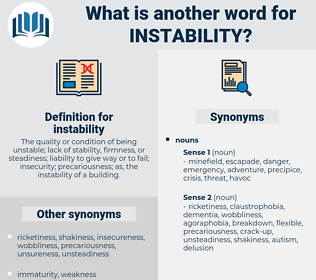 instability, synonym instability, another word for instability, words like instability, thesaurus instability