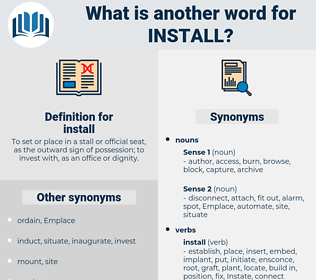 install, synonym install, another word for install, words like install, thesaurus install
