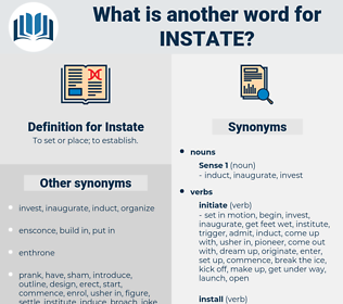 Instate, synonym Instate, another word for Instate, words like Instate, thesaurus Instate