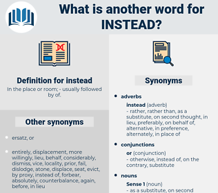 instead, synonym instead, another word for instead, words like instead, thesaurus instead