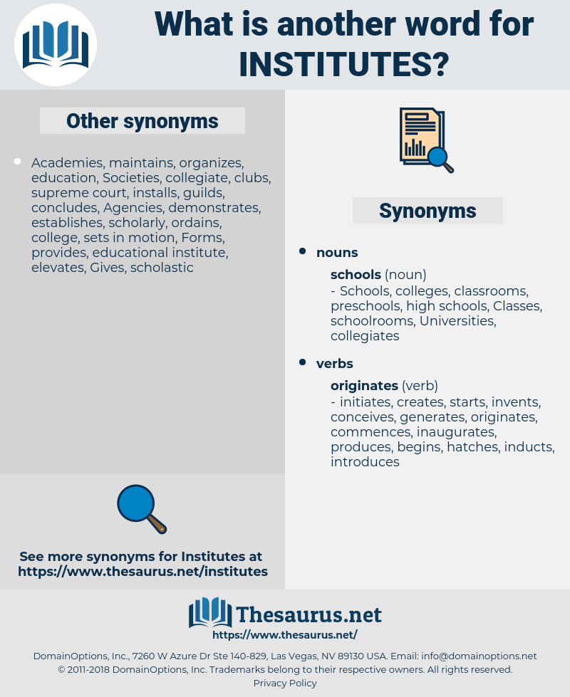 Institutes, synonym Institutes, another word for Institutes, words like Institutes, thesaurus Institutes
