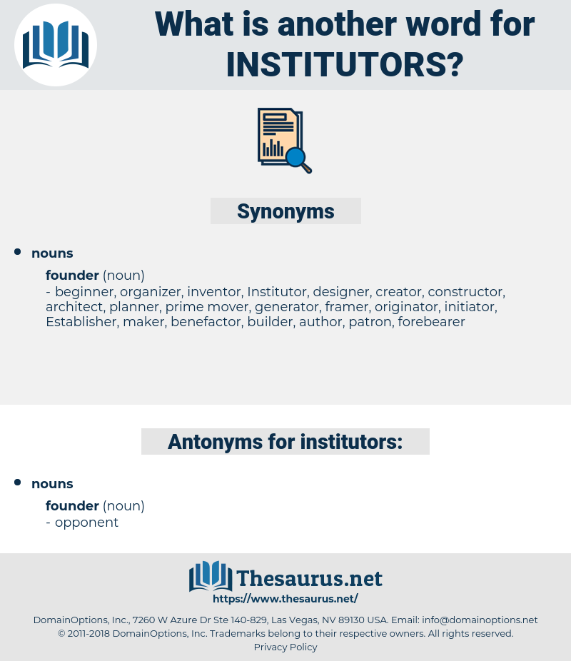 institutors, synonym institutors, another word for institutors, words like institutors, thesaurus institutors