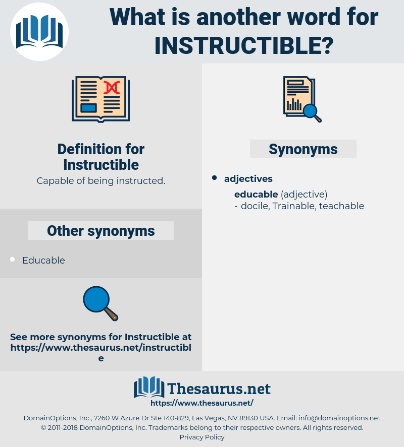 Instructible, synonym Instructible, another word for Instructible, words like Instructible, thesaurus Instructible