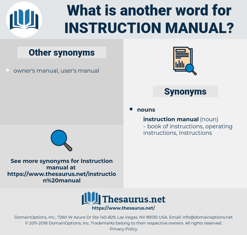 instruction manual, synonym instruction manual, another word for instruction manual, words like instruction manual, thesaurus instruction manual