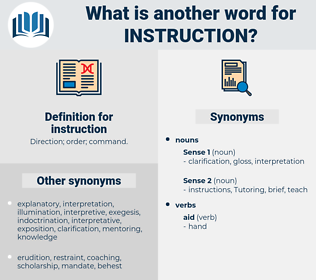 instruction, synonym instruction, another word for instruction, words like instruction, thesaurus instruction