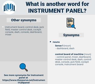 instrument panel, synonym instrument panel, another word for instrument panel, words like instrument panel, thesaurus instrument panel