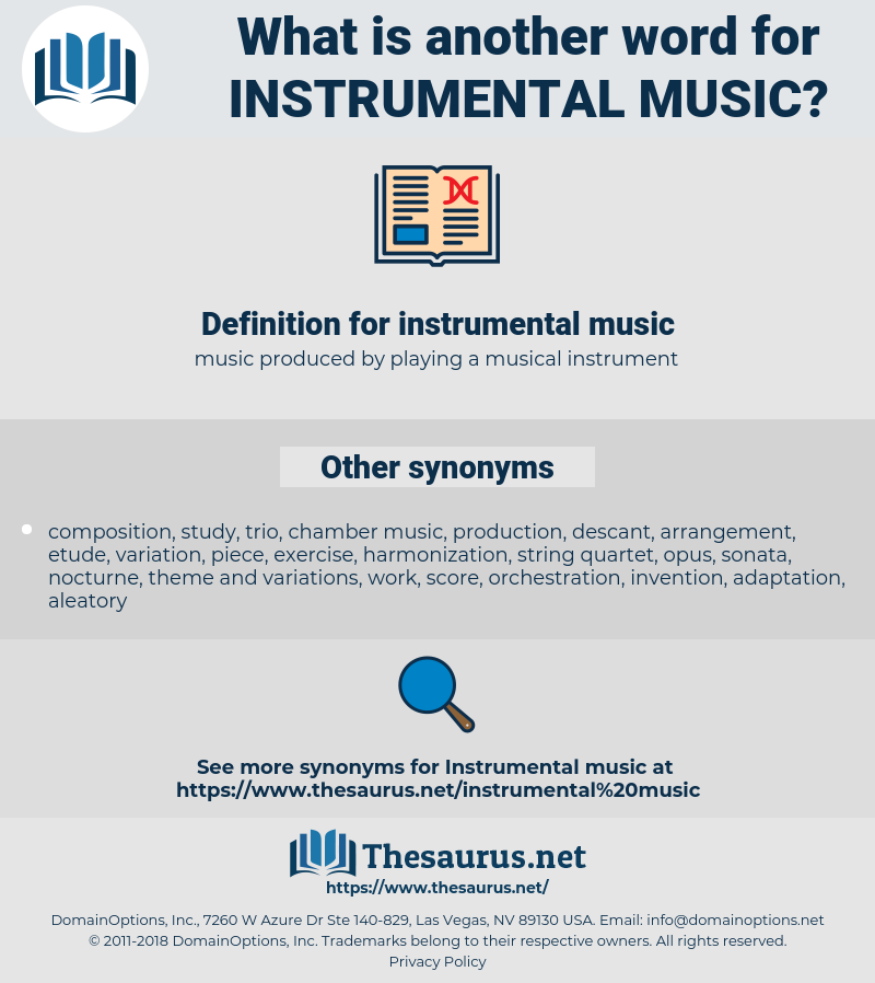 Synonyms for INSTRUMENTAL MUSIC - Thesaurus net