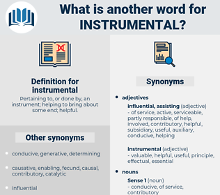 instrumental, synonym instrumental, another word for instrumental, words like instrumental, thesaurus instrumental