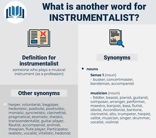 instrumentalist, synonym instrumentalist, another word for instrumentalist, words like instrumentalist, thesaurus instrumentalist