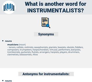 instrumentalists, synonym instrumentalists, another word for instrumentalists, words like instrumentalists, thesaurus instrumentalists