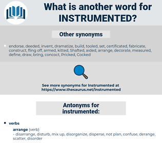 instrumented, synonym instrumented, another word for instrumented, words like instrumented, thesaurus instrumented