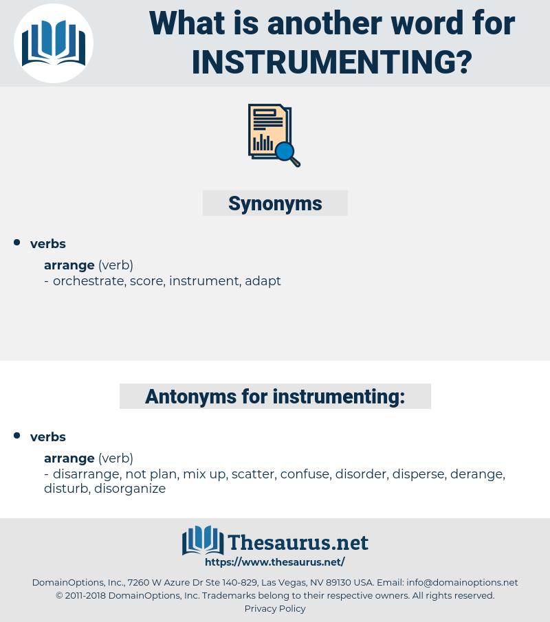 instrumenting, synonym instrumenting, another word for instrumenting, words like instrumenting, thesaurus instrumenting