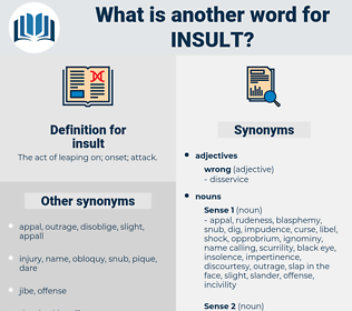 insult, synonym insult, another word for insult, words like insult, thesaurus insult