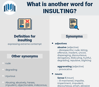 insulting, synonym insulting, another word for insulting, words like insulting, thesaurus insulting