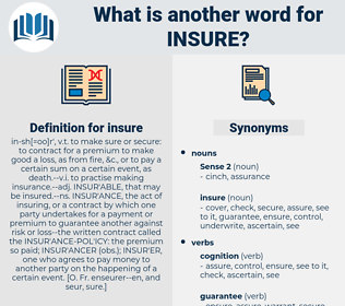 insure, synonym insure, another word for insure, words like insure, thesaurus insure