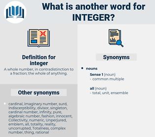integer, synonym integer, another word for integer, words like integer, thesaurus integer