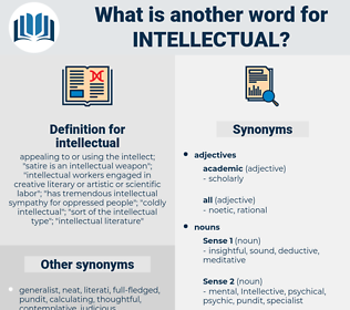 intellectual, synonym intellectual, another word for intellectual, words like intellectual, thesaurus intellectual