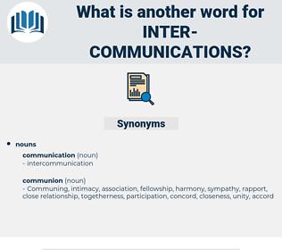 inter-communications, synonym inter-communications, another word for inter-communications, words like inter-communications, thesaurus inter-communications