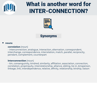 inter-connection, synonym inter-connection, another word for inter-connection, words like inter-connection, thesaurus inter-connection