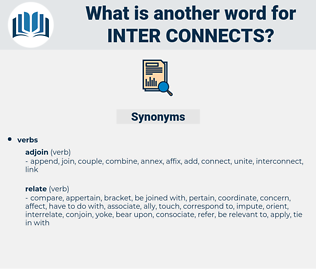 inter connects, synonym inter connects, another word for inter connects, words like inter connects, thesaurus inter connects