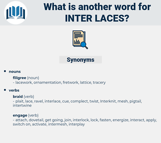 inter laces, synonym inter laces, another word for inter laces, words like inter laces, thesaurus inter laces