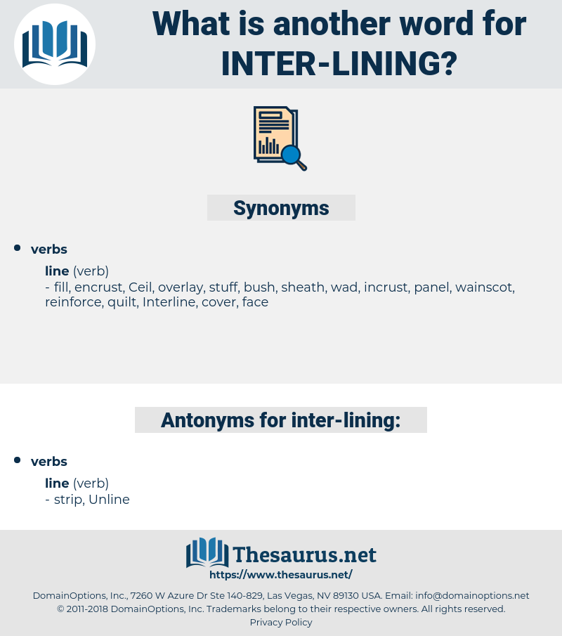 inter lining, synonym inter lining, another word for inter lining, words like inter lining, thesaurus inter lining