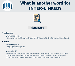 inter linked, synonym inter linked, another word for inter linked, words like inter linked, thesaurus inter linked