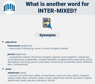 inter mixed, synonym inter mixed, another word for inter mixed, words like inter mixed, thesaurus inter mixed