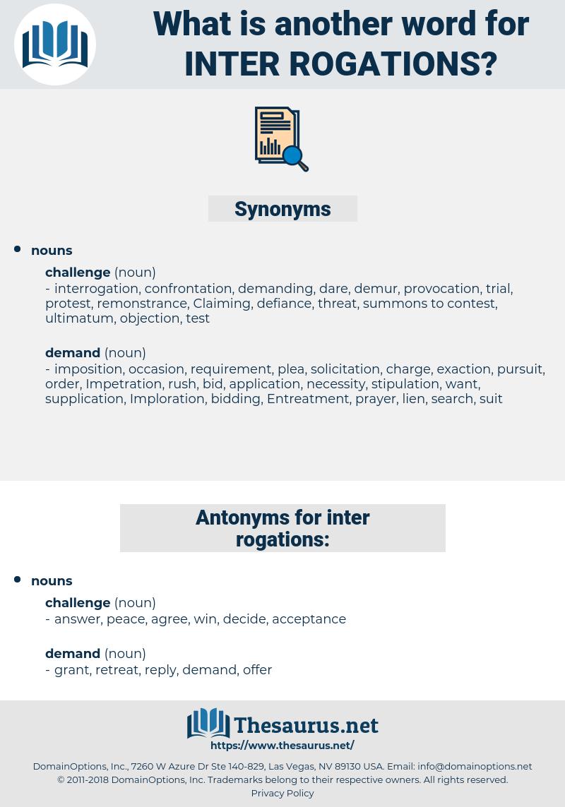 inter rogations, synonym inter rogations, another word for inter rogations, words like inter rogations, thesaurus inter rogations